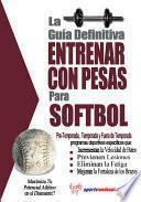 libro La Guía Definitiva   Entrenar Con Pesas Para Softbol