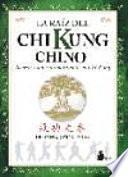 libro La Raíz Del Chi Kung Chino