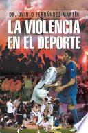 libro La Violencia En El Deporte