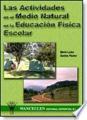libro Las Actividades En El Medio Natural En La Educación Física Escolar