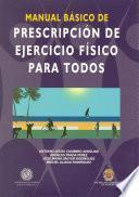 libro Manual Básico De Prescripción De Ejercicio Físico Para Todos