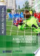 libro Mejora Tu Fútbol: Las Jugadas A Balón Parado En Fútbol 11