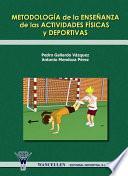 libro Metodología De La Enseñanza De Las Actividades Físicas Y Deportiva