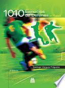 libro Mil 10 Ejercicios De Defensa En FÚtbol