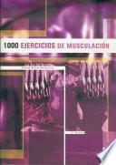 libro Mil Ejercicios De MusculaciÓn