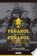 libro Peñarol Y Siempre Peñarol