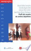 libro Perfil Del Usuario De Centros Deportivos