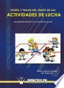 libro Teoría Y Praxis Del Juego En Las Actividades De Lucha