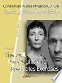 libro The Wall, The Weights And Pre Pilates Exercises