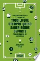 libro Todo Lo Que Siempre Quiso Saber Sobre Deporte