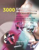 libro Tres 1000 Ejercicios Del Desarrollo Muscular