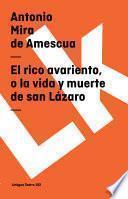 libro El Rico Avariento, O La Vida Y Muerte De San Lázaro