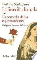 libro La Fierecilla Domada; La Comedia De Las Equivocaciones