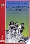 libro La Niña Que Riega Las Albahacas