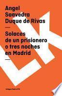libro Solaces De Un Prisionero O Tres Noches En Madrid
