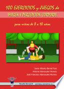 libro 100 Ejercicios Y Juegos De Imagen Y Percepción Corporal Para Niños De 8 A 10 Años