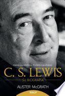 libro C.s. Lewis   Su Biografía