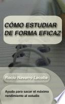 libro Cómo Estudiar De Forma Eficaz