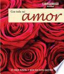 libro Con Todo Mi Amor