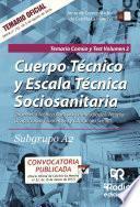 libro Cuerpo Técnico Y Escala Técnica Sociosanitaria. Subgrupo A2. Temario Común Y Test. Volumen 2. Junta De Comunidades De Castilla La Mancha
