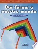 libro Dar Forma A Nuestro Mundo (shaping Our World)