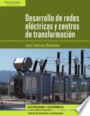 libro Desarrollo De Redes Eléctricas Y Centros De Transformación