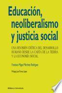 libro Educación, Neoliberalismo Y Justicia Social