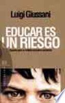 libro Educar Es Un Riesgo