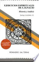 libro Ejercicios Espirituales De S. Ignacio Historia Y Analisis