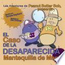 libro El Caso De La Desaparecida Mantequilla De Mani: Las Aventuras De Peanut Butter Bob, Presenta