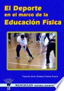 libro El Deporte En El Marco De La Educación Física