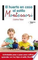 libro El Huerto En Casa Al Estilo Montessori