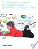 libro El Tiempo, Una Propuesta De Integración De Las Tic En La Docencia Y En El Aprendizaje