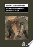 libro En Busca Del Sentido De La Educación
