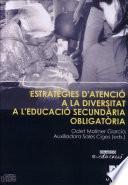 libro Estratègies D Atenció A La Diversitat A L Educació Secundària Obligatòria[