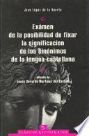 libro Exámen De La Posibilidad De Fixar La Significacion De Los Sinónimos De La Lengua Castellana