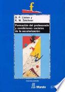 libro Formación Del Profesorado Y Condiciones Sociales De La Escolarización