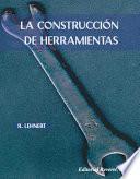 libro La Construcción De Herramientas