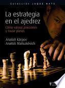 libro La Estrategia En El Ajedrez