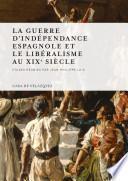 libro La Guerre D Indépendance Espagnole Et Le Libéralisme Au Xixe Siècle