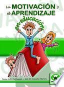 libro La Motivación Y El Aprendizaje En Educación