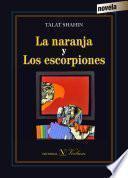 libro La Naranja Y Los Escorpiones