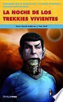 libro La Noche De Los Trekkies Vivientes