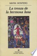 libro La Trenza De La Hermosa Luna