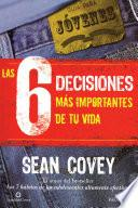 libro Las 6 Decisiones Más Importantes De Tu Vida