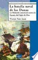 libro Las Batalla Naval De Las Dunas