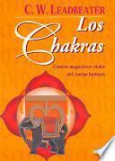 libro Los Chakras. Centros Magnéticos Vitales Del Cuerpo Humano
