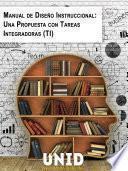 libro Manual De Diseño Instruccional: Una Propuesta Con Tareas Integradoras (ti)