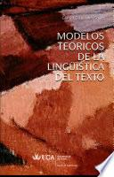 libro Modelos Teóricos De La Lingüística Del Texto
