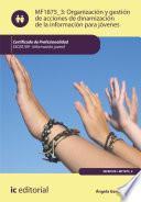 libro Organización Y Gestión De Acciones De Dinamización De La Información Para Jóvenes. Ssce0109